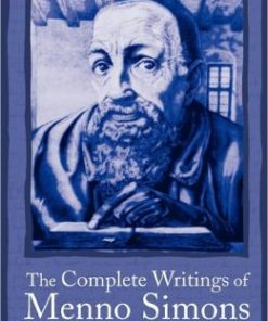 Complete Writings of Menno Simons, The-0