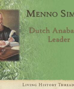 Menno Simons: Dutch Anabaptist Leader
