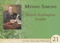 Menno Simons: Dutch Anabaptist Leader