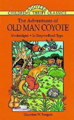 Adventures of Old Man Coyote,The