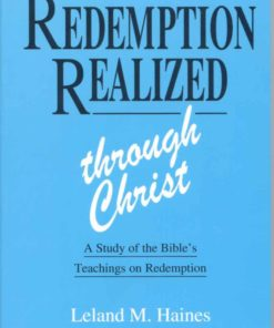 Redemption Realized Through Christ