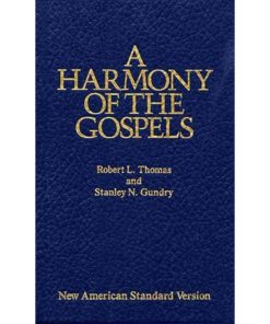 Harmony of the Gospels: New American Standard Edition