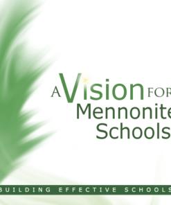 A Vision for Mennonite Schools