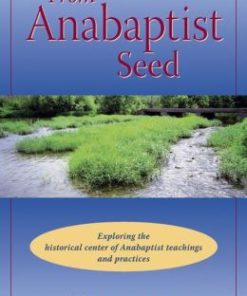 From Anabaptist Seed