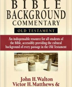 IVP Bible Background Commentary, The: OT