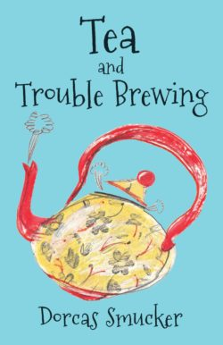 Tea and Trouble Brewing