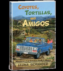Coyotes, Tortillas, and Amigos