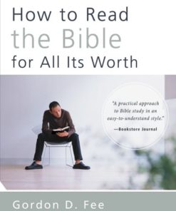 How to Read the Bible for All Its Worth, 4th Edition-0