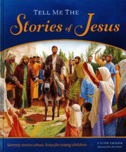Tell Me the Stories of Jesus-0